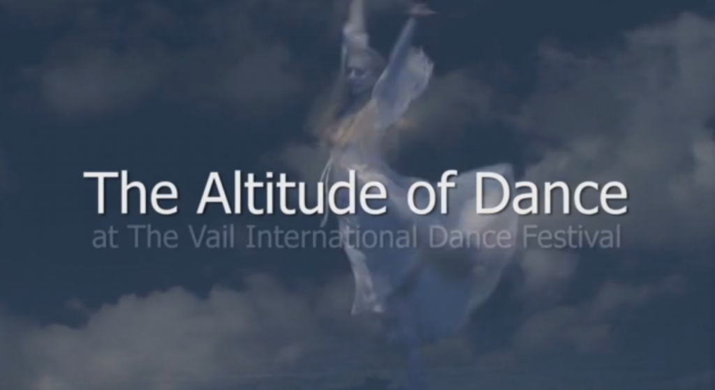 The Altitude of Dance, a Vail Dance documentary film