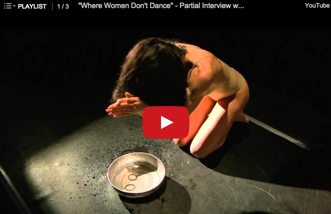 Where Women Don't Dance | Thank You for Supporting this Dance Film!!