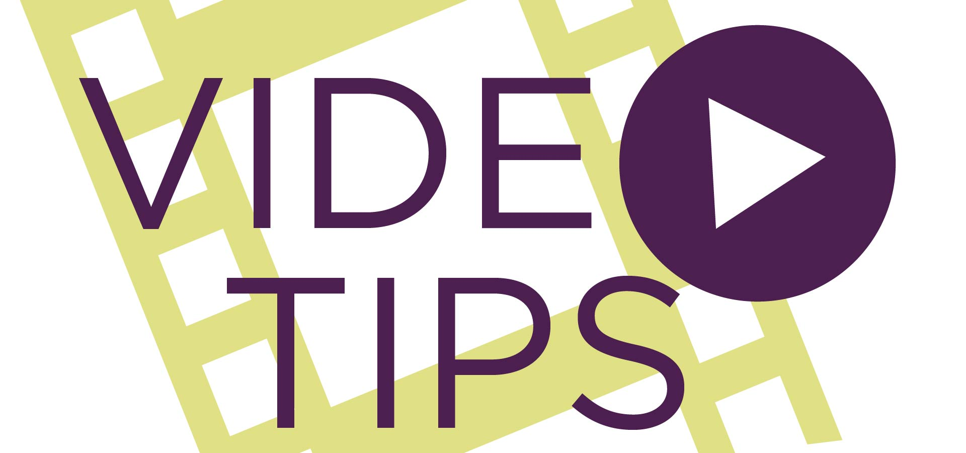 Video Tips by Nel Shelby Productions