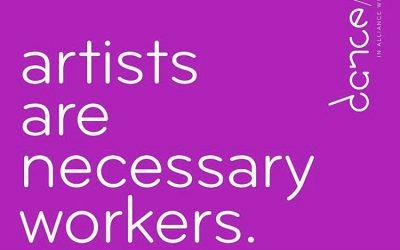 DANCE/NYC: #ArtistsAreNecessaryWorkers
